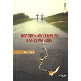 Couverture du livre : Comme des trains dans la nuit