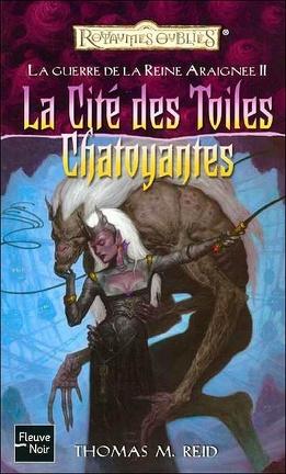 Couverture du livre : La guerre de la reine araignée, tome 2 : La cité des toiles chatoyantes
