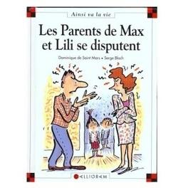 Couverture du livre : Les parents de Max et Lili se disputent