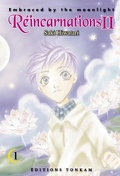 Embraced by the Moonlight, Réincarnations II : Tome 1