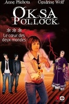 couverture Oksa Pollock, Tome 3 : Le coeur des Deux Mondes