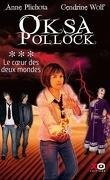 Oksa Pollock, Tome 3 : Le coeur des Deux Mondes