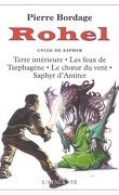 Rohel, Intégrale 3 : Le Cycle de Saphyr