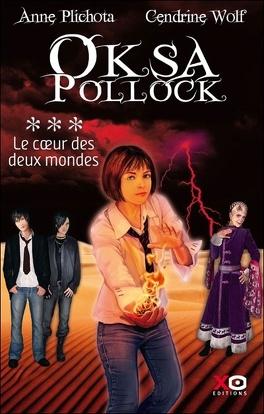 Couverture du livre : Oksa Pollock, Tome 3 : Le coeur des Deux Mondes