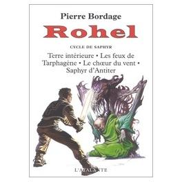 Couverture du livre : Rohel, Intégrale 3 : Le Cycle de Saphyr