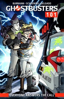 Couverture du livre : Ghostbusters 101 : Everyone Answers The Call