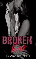 Broken, Tome 2 : Broken kiss