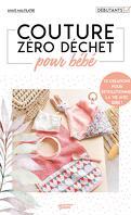 Couture zéro déchet : Pour bébé