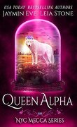 NYC Mecca, Tome 2 : Queen Alpha