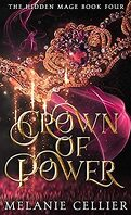 The Hidden Mage, Tome 4 : Crown of Power