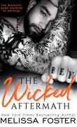 The Wickeds: Dark Knights at Bayside, Tome 2 : The Wicked Aftermath