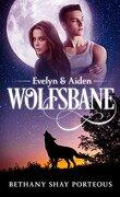 Wolfsbane, Tome 1 : Evelyn & Aiden