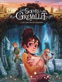 Couverture du livre : Les Sœurs Grémillet, Tome 2 : Les Amours de Cassiopée