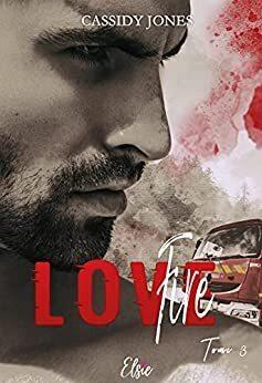 Couverture de Love Rescue, Tome 3 : Fire Love