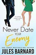 Never Date, Tome 5 : Jamais avec ton ennemi