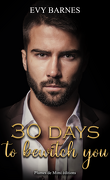 30 days to bewitch you