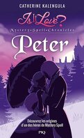 Is it Love ? Mystery Spell Chronicles, Tome 2 : Peter