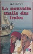 La nouvelle malle des Indes, ou Le défi de Thomas F. Waghorn