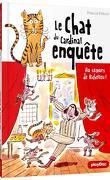 Le Chat du cardinal enquête, Tome 1 : Au secours de Richelieu !