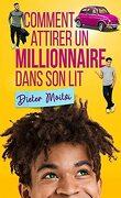 Les Cœurs légers, Tome 1 : Comment attirer un millionnaire dans son lit