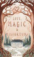Love, Magic & Misfortune