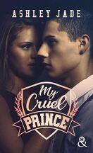 Royal Hearts Academy, Tome 1 : Cruel Prince
