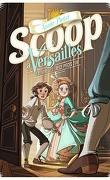 Scoop à Versailles, Tome 1 : L'Affaire des treize pièces d'or