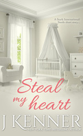 Stark International, tome 3.1 : Steal my Heart