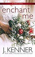 Stark, Tome 7 : Enchant Me