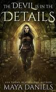 The Broken Halos, Tome 1 : The Devil is in the Details