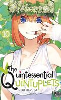 The Quintessential Quintuplets, Tome 10
