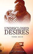 Undisclosed Desires, Tome 2