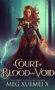 War of the Gods, Tome 1 : A Court of Blood and Void