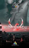 Without You, Tome 1
