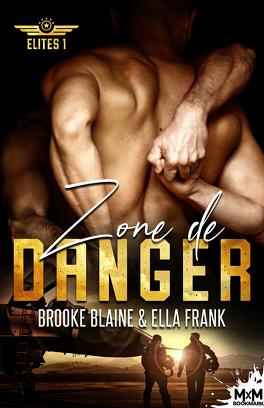 Couverture du livre : Elites, Tome 1 : Zone de danger