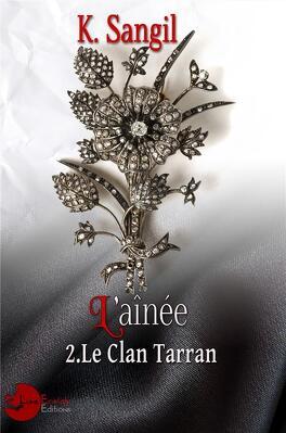 Couverture du livre : Le Clan Tarran Tome 2 : L'Ainée