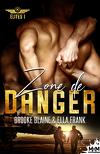 Elites, Tome 1 : Zone de danger
