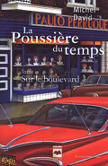 La Poussière du temps, tome 3 : Sur le Boulevard