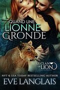 Le Clan du lion, Tome 7 : Quand une lionne gronde
