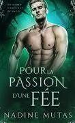 Amour et magie, Tome 3 : To Stir a Fae's Passion
