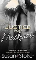 Badge of Honor ~Texas Heroes, Tome 1 : Justice for Mackenzie