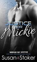 Badge of Honor ~Texas Heroes, Tome 2 : Justice for Mickie