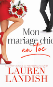 Chic et Toc, Tome 1 : Mon mariage chic en toc