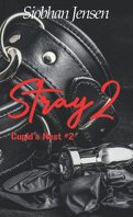Cupid's Nest, Tome 3 : Stray 2