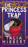 Dirty British Romance, Tome 1 : The Princess Trap