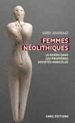 Femmes néolithiques : Le genre dans les premières sociétés agricoles