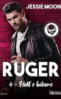 Hell's bikers, Tome 4 : Ruger