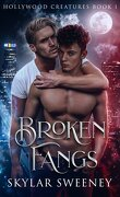 Hollywood Creatures, Tome 1 : Broken Fangs