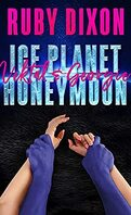 Ice Planet Barbarians, Tome 1.5 : Ice Planet Honeymoon: Vektal and Georgie
