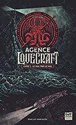 L'Agence Lovecraft, Tome 1 : Le Mal par le mal !